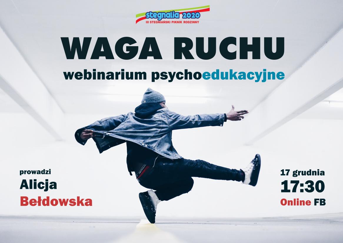Waga ruchu – Webinarium psychoedukacyjne z Alicją Bełdowską